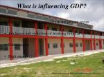 what is influencing gdp