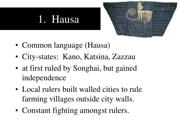 1.  Hausa