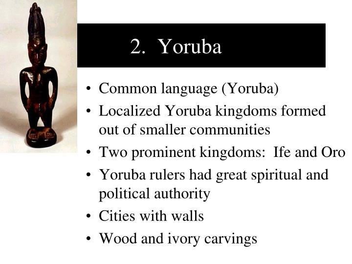 2.  Yoruba
