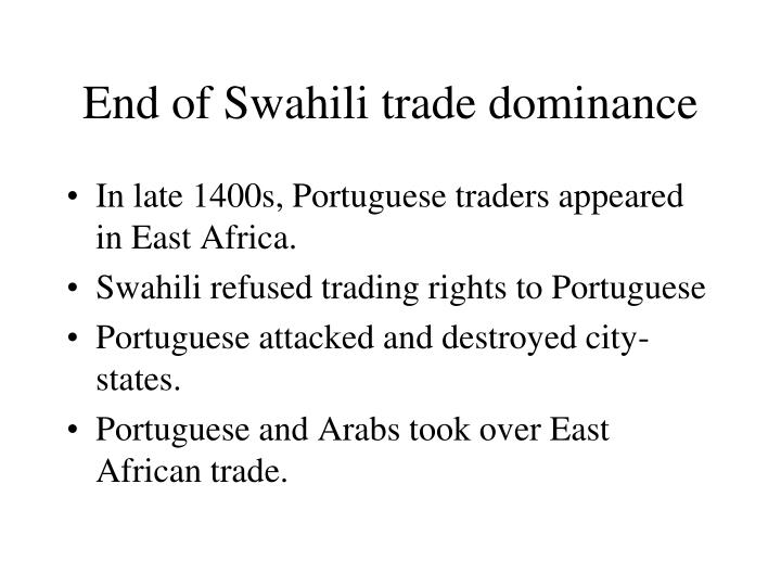 End of Swahili trade dominance