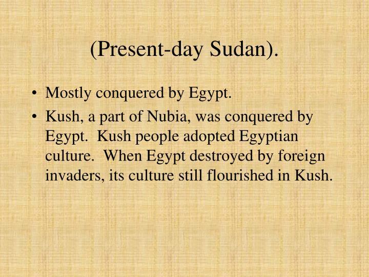 (Present-day Sudan).