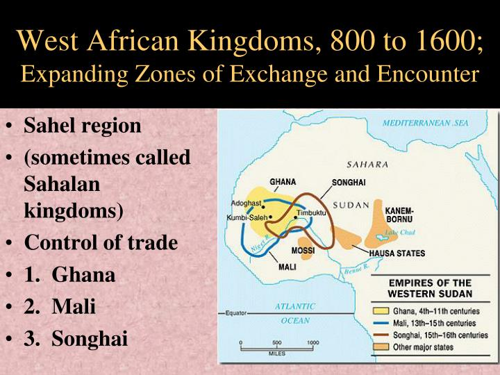 West African Kingdoms, 800 to 1600;
