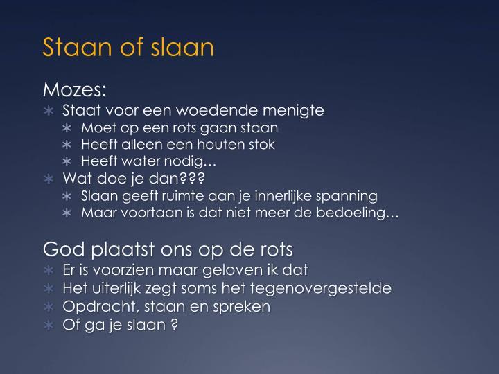 Staan of slaan