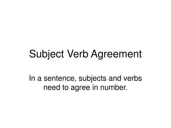 Ppt Subject Verb Agreement Powerpoint Presentation Id4437248