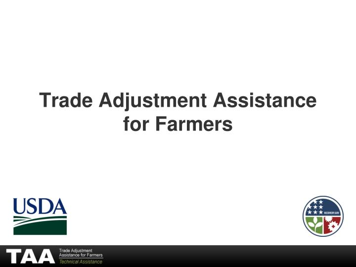 trade adjustment assistance for farmers n.