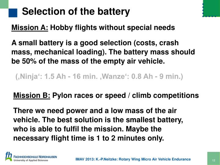 Selection of the battery