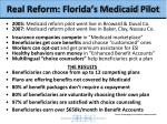 real reform florida s medicaid pilot