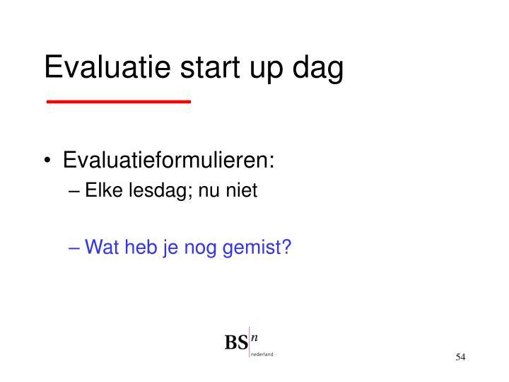 Evaluatie start up dag