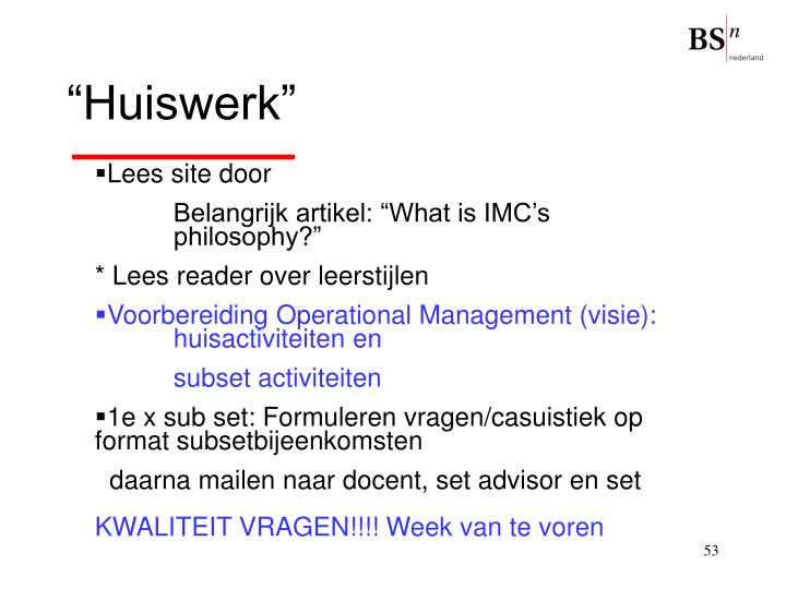"""""""Huiswerk"""""""