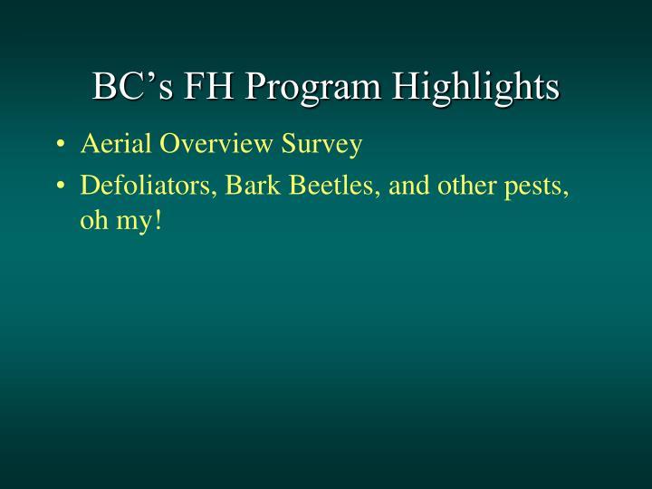 Bc s fh program highlights