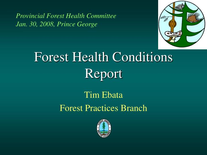 Forest health conditions report