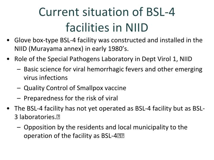 Current situation of bsl 4 facilities in niid