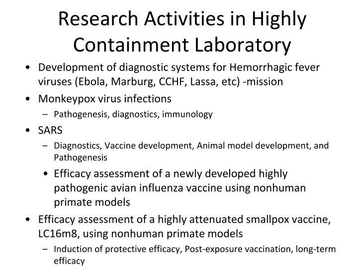 Research Activities in Highly Containment Laboratory