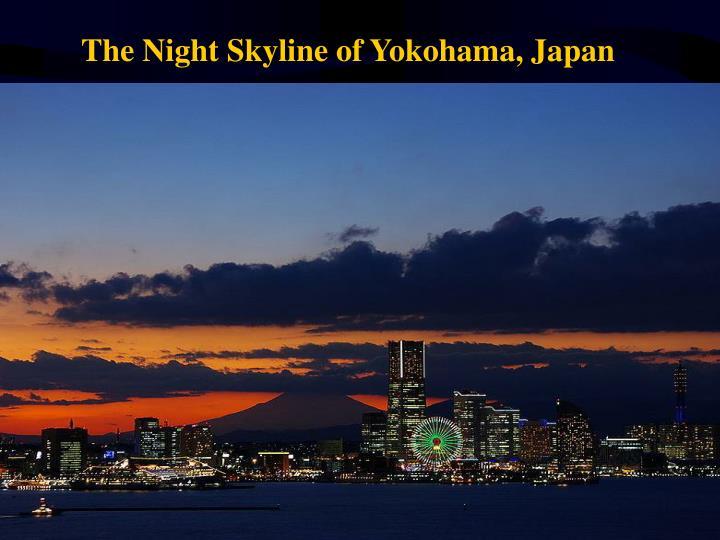 The Night Skyline of Yokohama, Japan