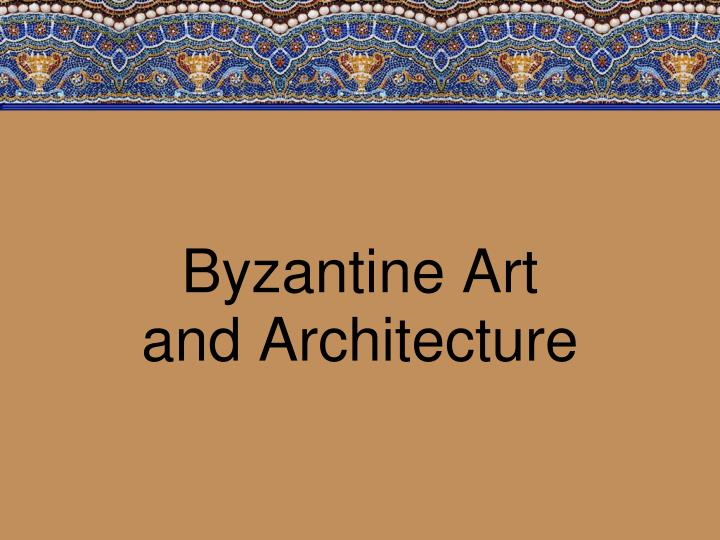 the focus on the arts and its preservation by the byzantine empire Byzantine empire lesson plans and worksheets from they emphasis the preservation of greek roman and byzantine art and architecture from 350 ce to 1560.