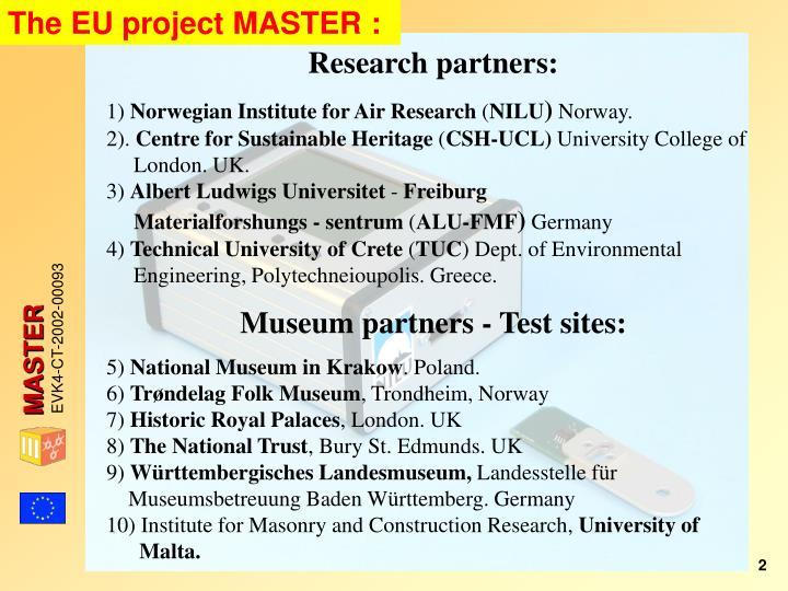 The EU project MASTER :