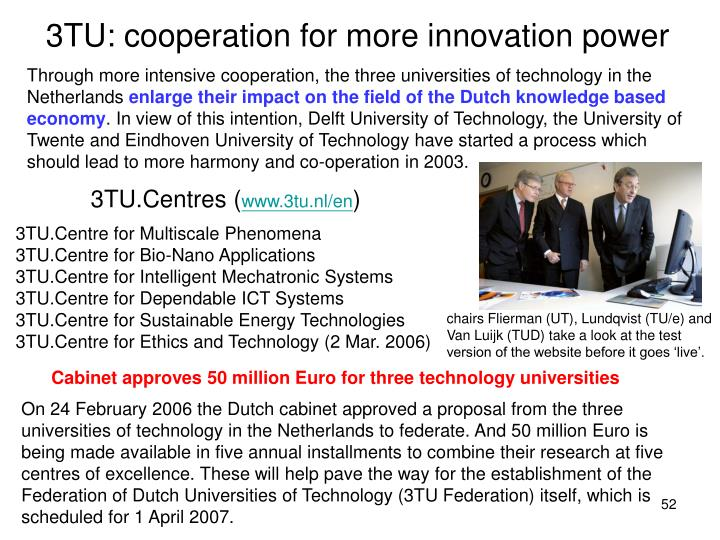 3TU: cooperation for more innovation power