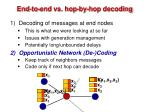 end to end vs hop by hop decoding