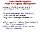 generation management which messages to code together