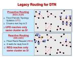 legacy routing for dtn