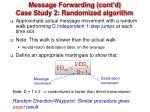 message forwarding cont d case study 2 randomized algorithm