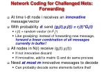 network coding for challenged nets forwarding