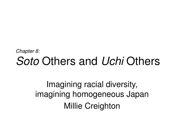 Chapter 8 soto others and uchi others