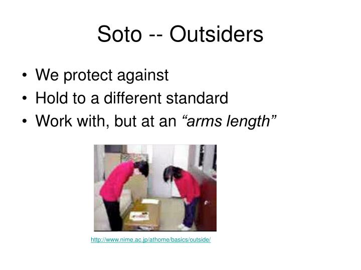Soto -- Outsiders