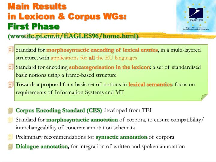Main results in lexicon corpus wgs first phase www ilc pi cnr it eagles96 home html