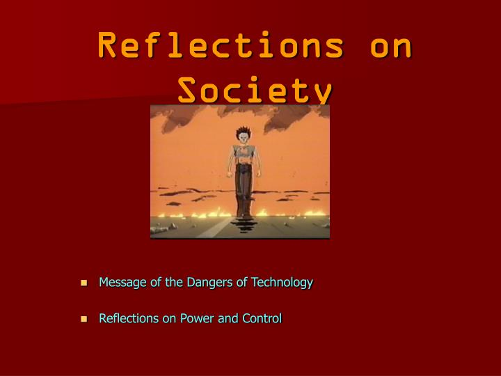 Reflections on Society