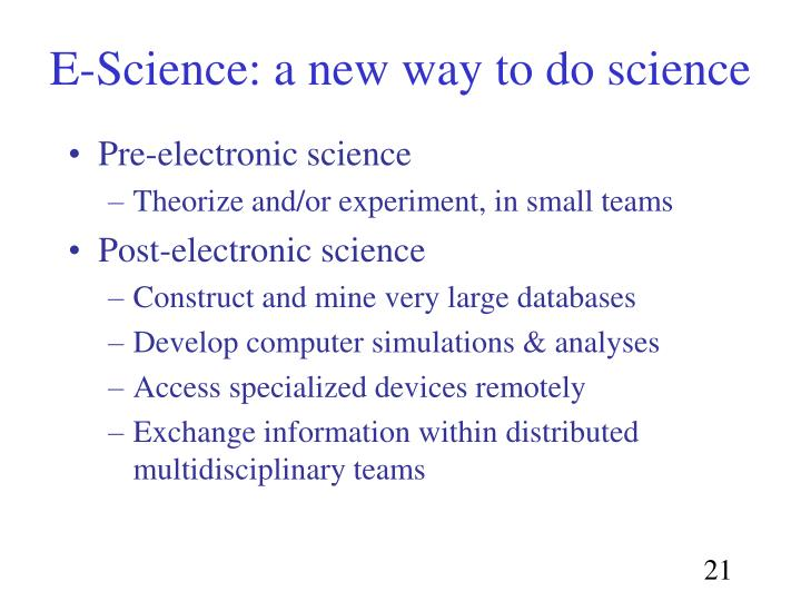 E-Science: a new way to do science