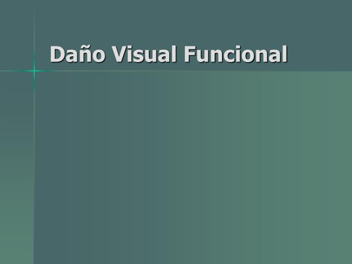 Da o visual funcional