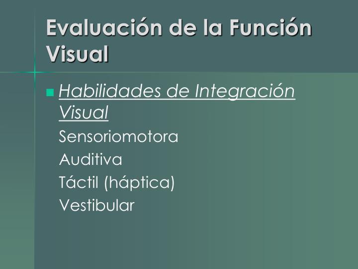 Evaluación de la Función Visual
