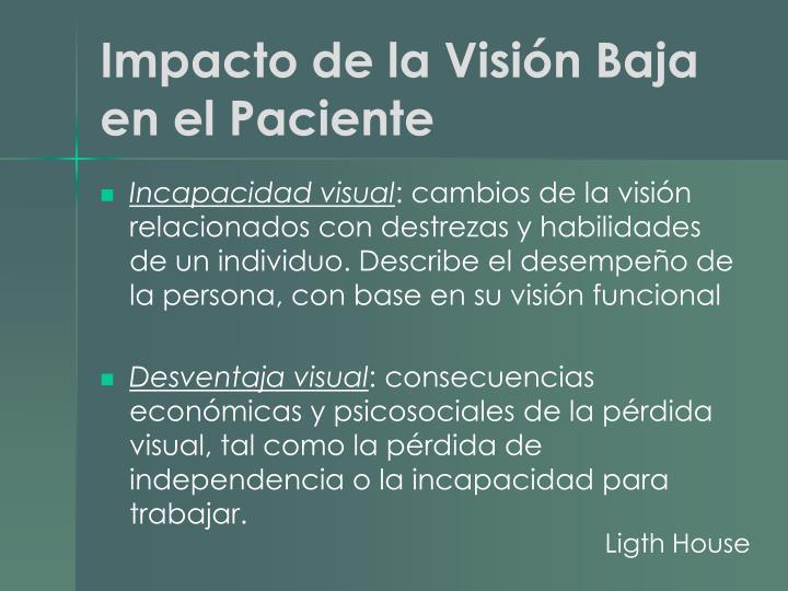 Impacto de la Visión Baja en el Paciente