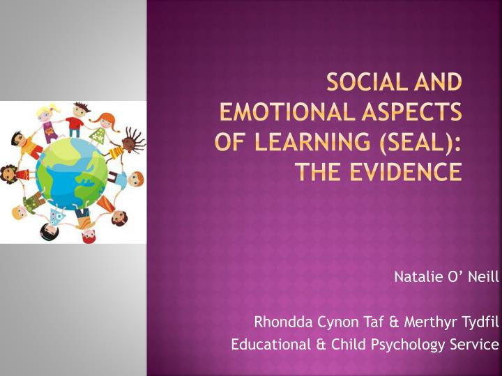 Social and emotional aspects of learning seal the evidence