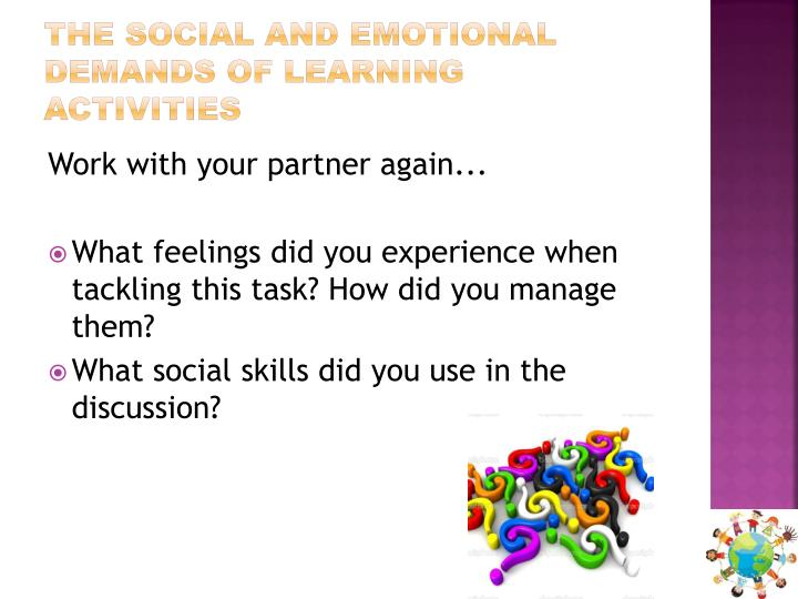 The social and emotional demands of learning activities