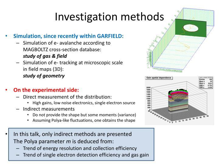 Investigation methods