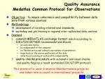 quality assurance medatlas common protocol for observations