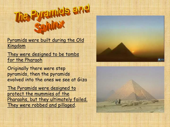 The Pyramids and
