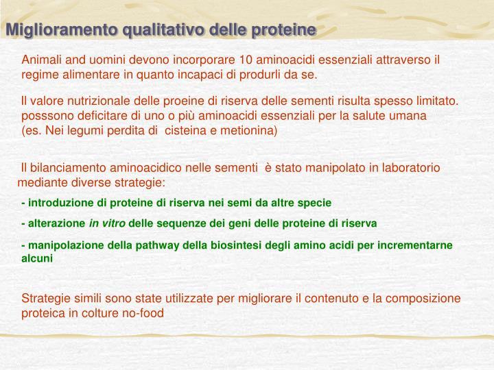 Miglioramento qualitativo delle proteine