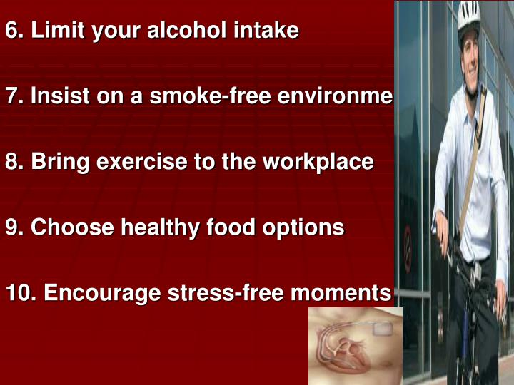 6. Limit your alcohol intake