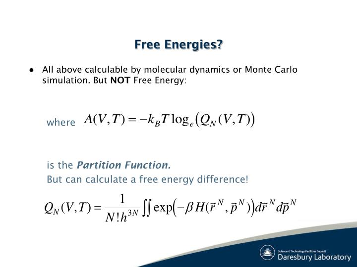 All above calculable by molecular dynamics or Monte Carlo simulation. But
