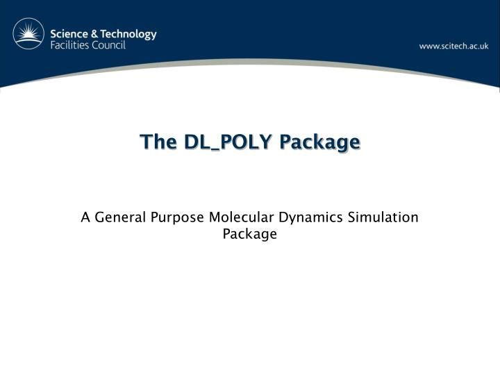 The DL_POLY Package