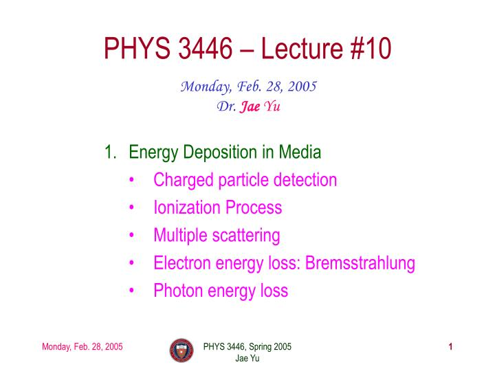 Phys 3446 lecture 10