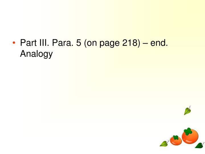 Part III. Para. 5 (on page 218) – end.