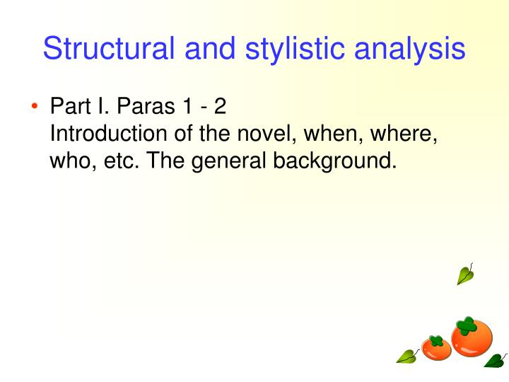 Structural and stylistic analysis