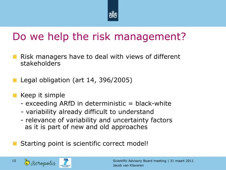 Do we help the risk management?