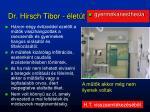 dr hirsch tibor let t1