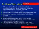 dr hirsch tibor let t5