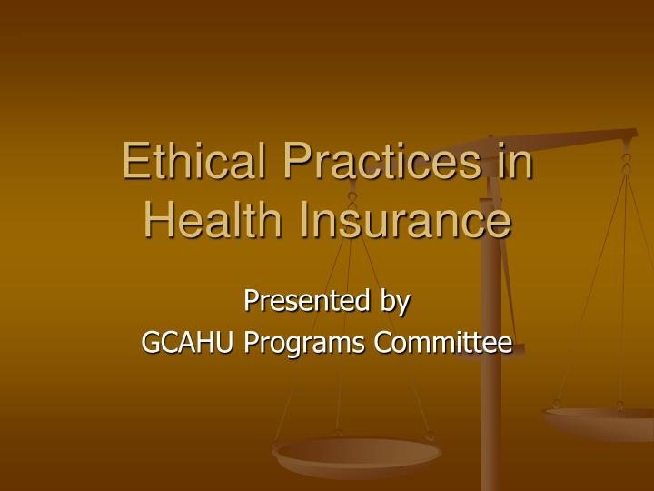 ethical practices in health insurance n.